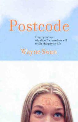 Postcode by Wayne Swan