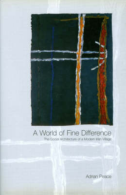 World of Fine Difference by Adrian Peace