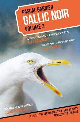 Gallic Noir Volume 3 Volume3 by Pascal Garnier