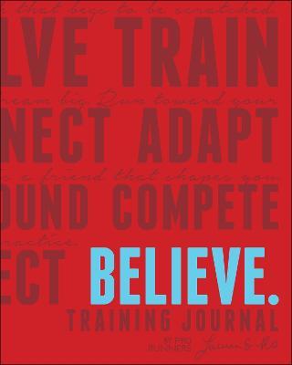 Believe Training Journal Classic Red by Lauren Fleshman