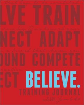 Believe Training Journal Classic Red by Lauren Fleshman