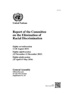 Report of the Committee on the Elimination of Racial Discrimination by United Nations: General Assembly