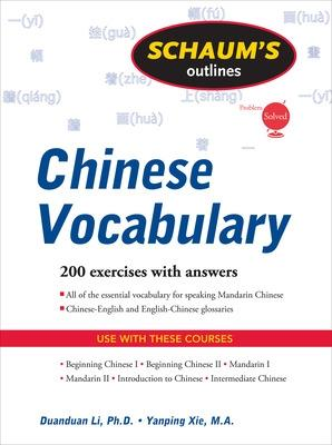 Schaum's Outline of Chinese Vocabulary by Yanping Xie