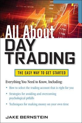 All About Day Trading by Jake Bernstein