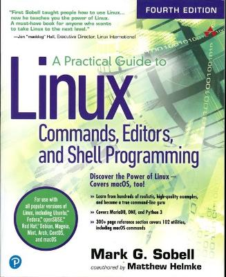 Practical Guide to Linux Commands, Editors, and Shell Programming by Mark G. Sobell