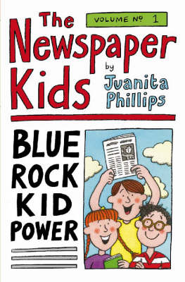 The Newspaper Kids by Juanita Phillips