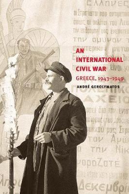 International Civil War by Andre Gerolymatos