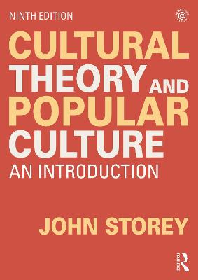 Cultural Theory and Popular Culture: An Introduction by John Storey