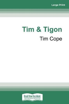 Tim & Tigon by Tim Cope