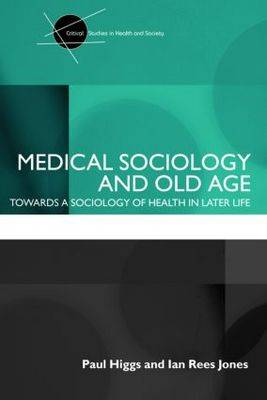 Medical Sociology and Old Age book