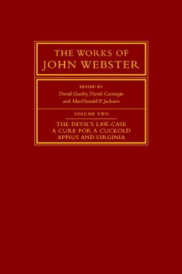 The Works of John Webster by David Gunby