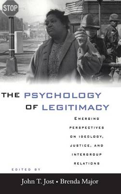 Psychology of Legitimacy by John T. Jost