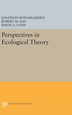 Perspectives in Ecological Theory by Robert M. May