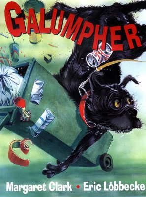Galumpher by Margaret Clark