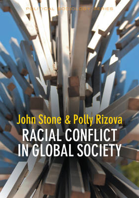 Racial Conflict in Global Society by John Stone