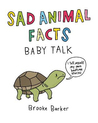 Sad Animal Facts: Baby Talk book