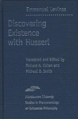 Discovering Existence with Husserl by Michael B. Smith