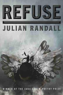Refuse by Julian Randall