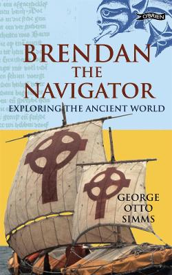 Brendan the Navigator by George Otto Simms