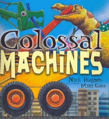 Colossal Machines by Nick Hughes