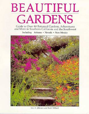 Beautiful Gardens by Eric A. Johnson