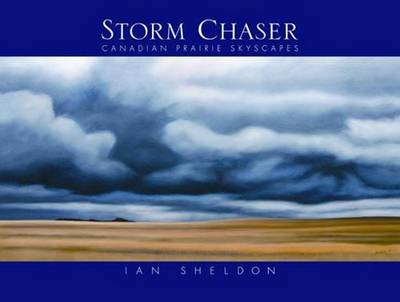 Storm Chaser by Ian Sheldon