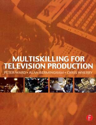 Multiskilling for Television Production book