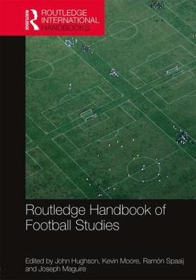 Routledge Handbook of Football Studies book