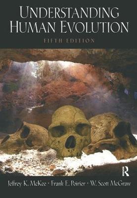 Understanding Human Evolution by Jeffrey K. McKee