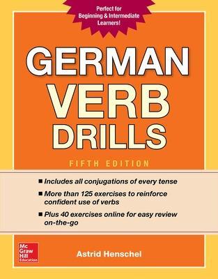 German Verb Drills, Fifth Edition by Astrid Henschel