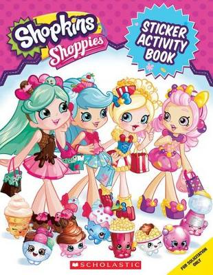 Stick 'n' Style Activity Book (Shopkins: Shoppies) by Leigh Stephens