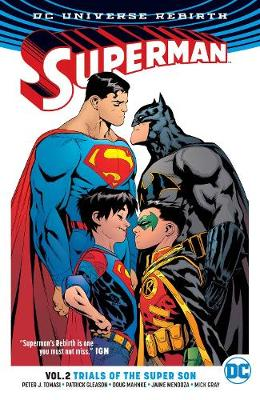 Superman TP Vol 2 Trial Of The Super Sons (Rebirth) by Peter J. Tomasi
