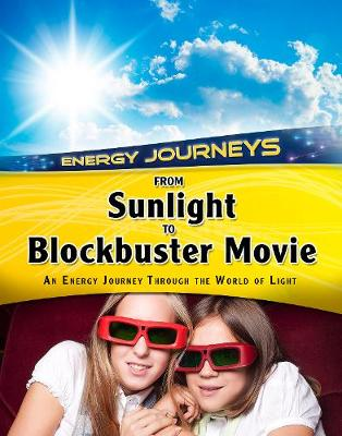 From Sunlight to Blockbuster Movies by Andrew Solway
