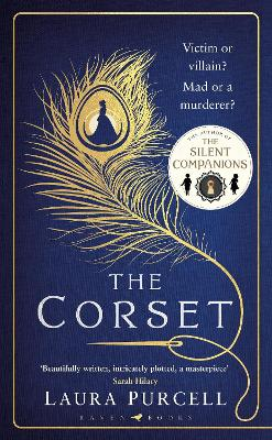 The Corset: The new gothic chiller from the author of The Silent Companions by Laura Purcell