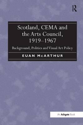 Scotland, CEMA and the Arts Council, 1919-1967 book