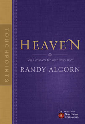 Touchpoints: Heaven by Randy Alcorn