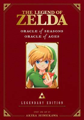 The Legend of Zelda: Oracle of Seasons / Oracle of Ages -Legendary Edition- by Akira Himekawa