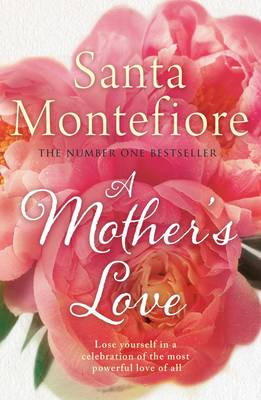 A Mother's Love by Santa Montefiore