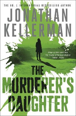 The Murderer's Daughter by Jonathan Kellerman