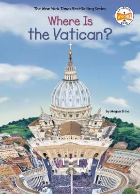 Where Is the Vatican? by Megan Stine