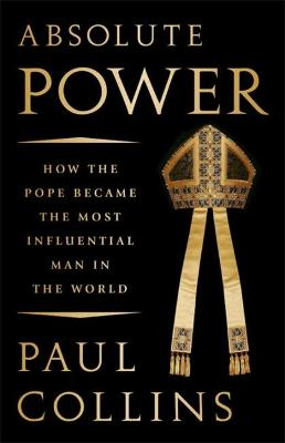 Absolute Power by Paul Collins