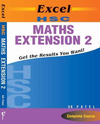 Excel HSC Maths Extension 2 by S.K. Patel