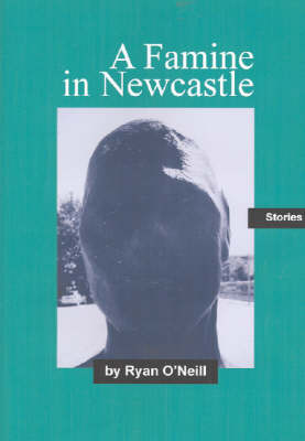 Famine in Newcastle by Ryan O'Neill