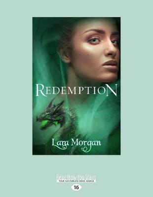 Redemption: The Twins of Saranthium: Book 3 by Lara Morgan