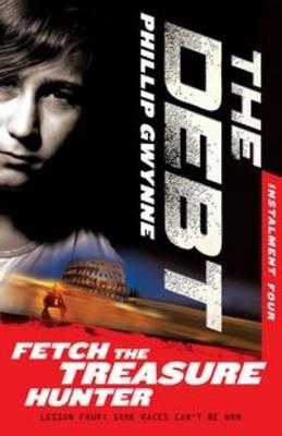 Fetch the Treasure Hunter: the Debt Instalment Four book