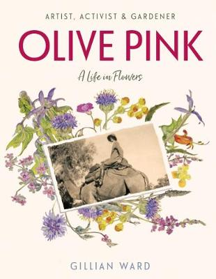 Olive Pink by Gillian Ward