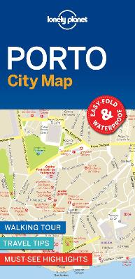 Lonely Planet Porto City Map by Lonely Planet