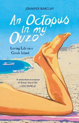 Octopus in My Ouzo by Jennifer Barclay