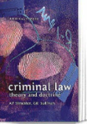 Criminal Law: Theory and Doctrine by Andrew Simester