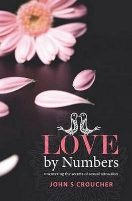 Love by Numbers by John Croucher